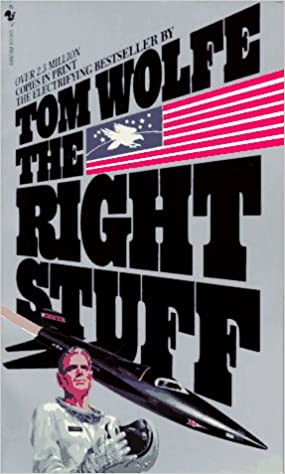 Tom Wolfe, The Right Stuff