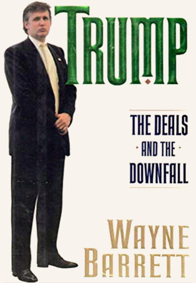 Trump, The Deals and the Downfall